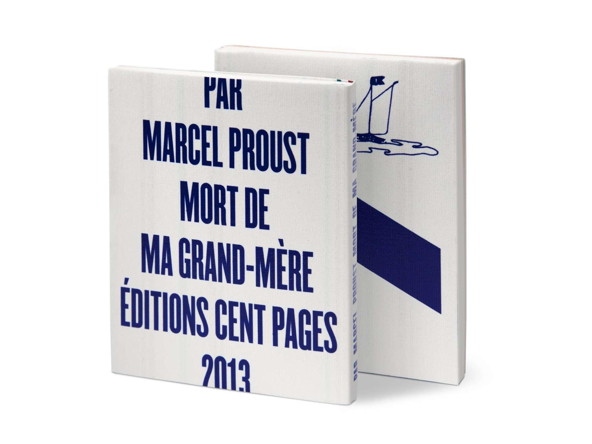 Marcel Proust Mort de ma grand-mère Éditions cent pages jaquette sérigraphie en bleu