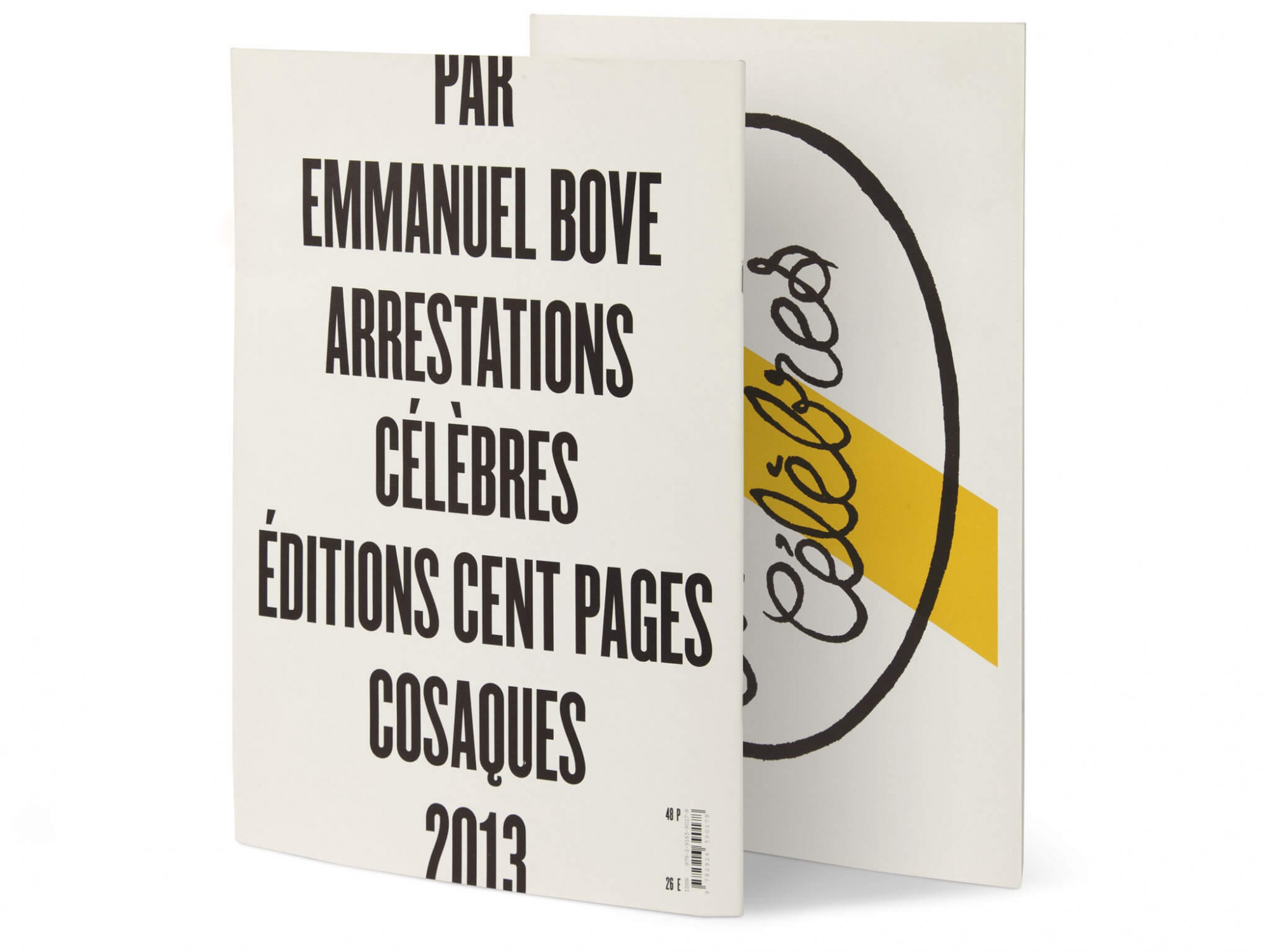 Emmanuel Bove Arrestations célèbres Éditions cent pages collection Cosaques Couverture