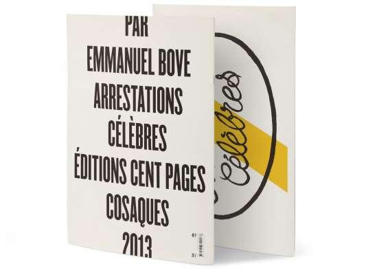 Emmanuel Bove Arrestations célèbres Éditions cent pages collection Cosaques Couverture