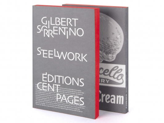 Gilbert Sorrentino Steelwork  Éditions cent pages Traduction Bernard Hœpffner Couverture
