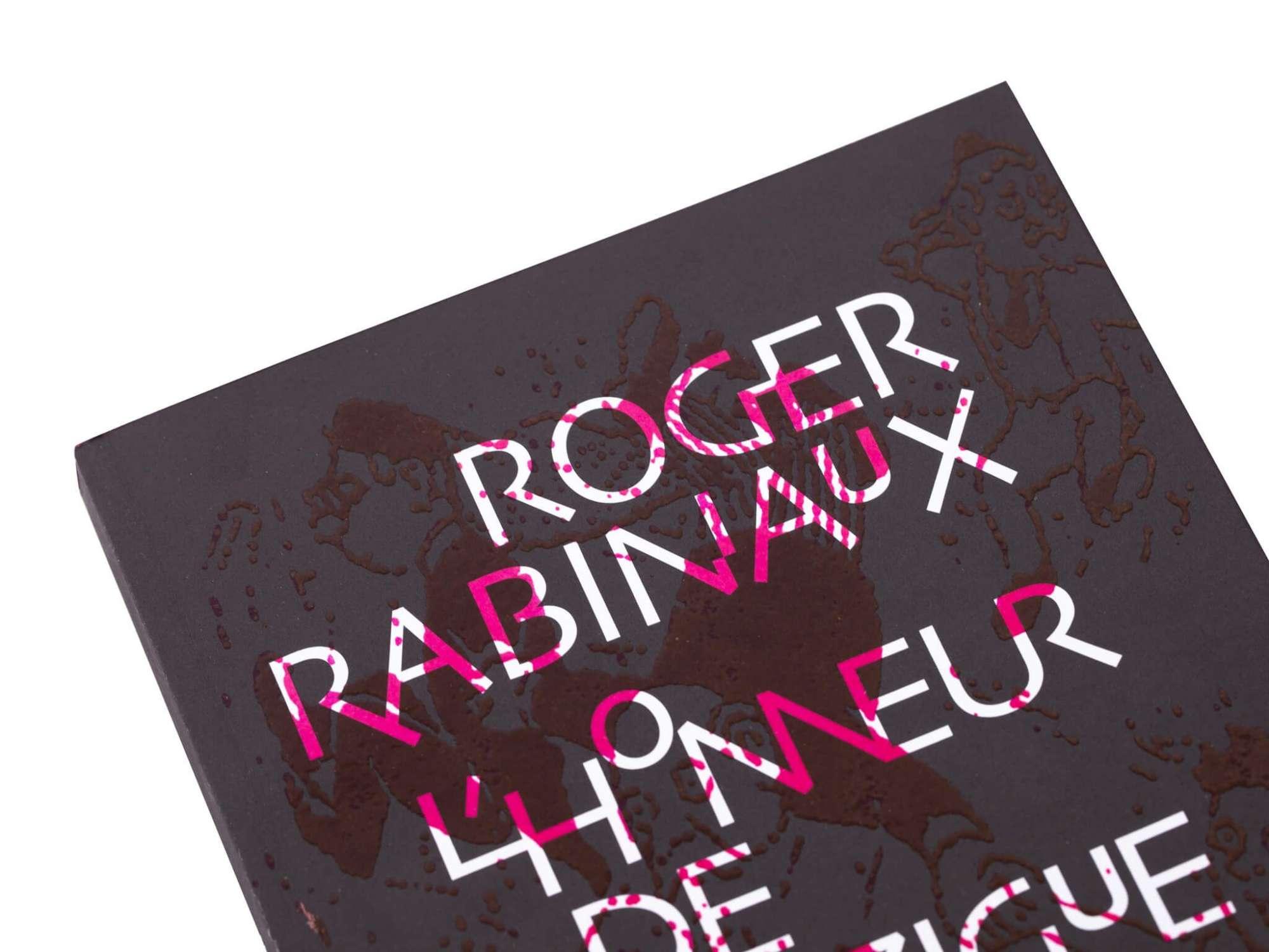 Roger Rabiniaux L'Honneur de Pédonzigue Éditions cent pages Couverture SP Millot