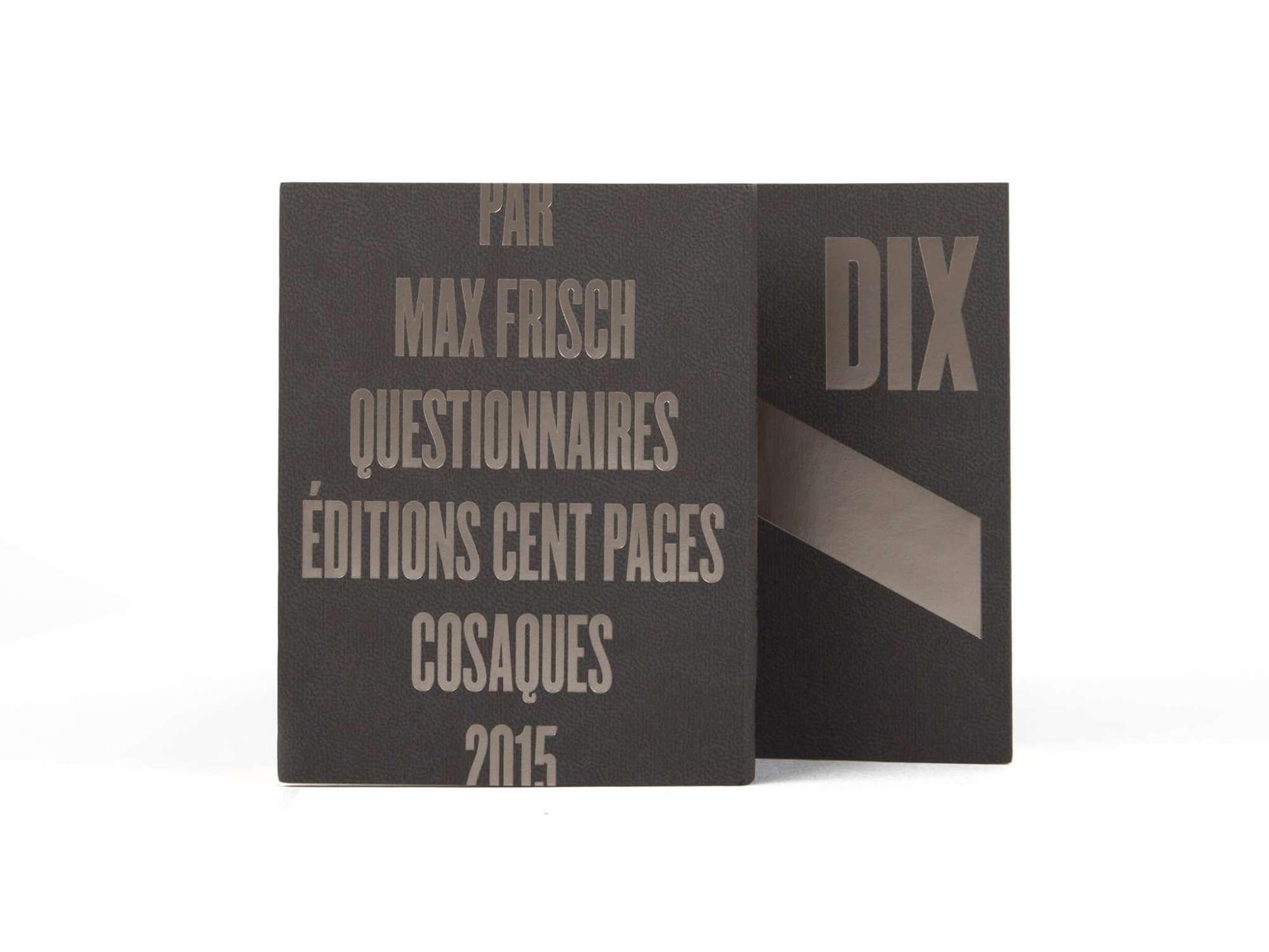 Max Frisch Questionnaires Éditions cent pages jaquette marquage à chaud argent