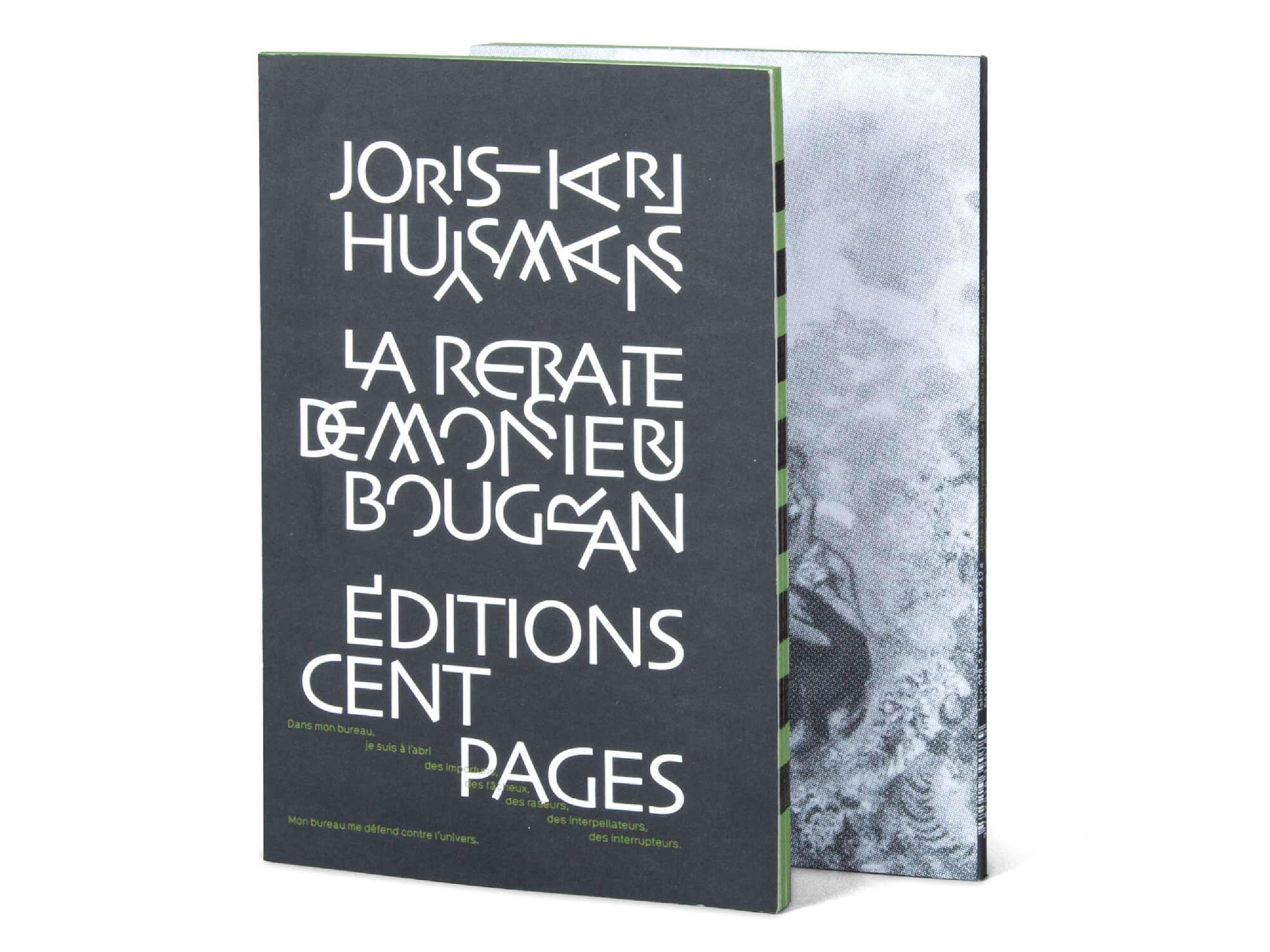 Couverture du livre La retraite de Mr Bougran de Joris-Karl Huysmans édité par les éditons Cent pages